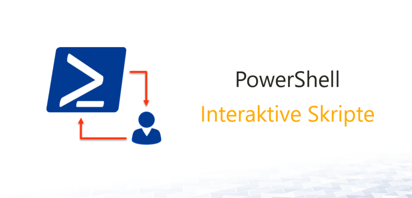 Interaktive PowerShell Skripte