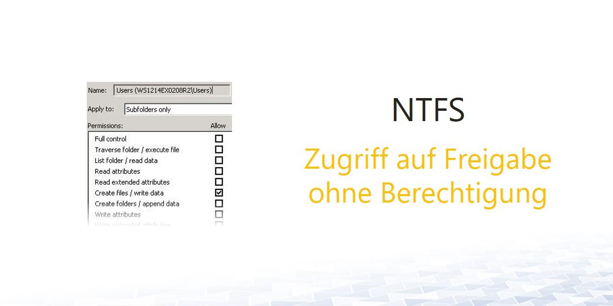 NTFS-zugriff-freigabe-ohne-berechtigung