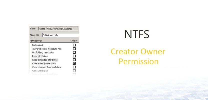 """NTFS Berechtigung """"Creator Owner / Ersteller und Besitzer"""""""