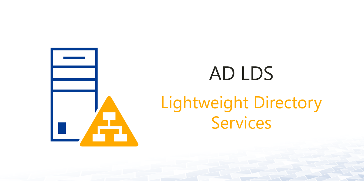 Active Directory Lightweight Services