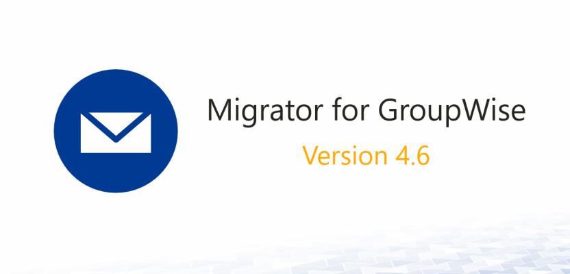 Dell Migrator for GroupWise 4.6 unterstützt Exchange 2016