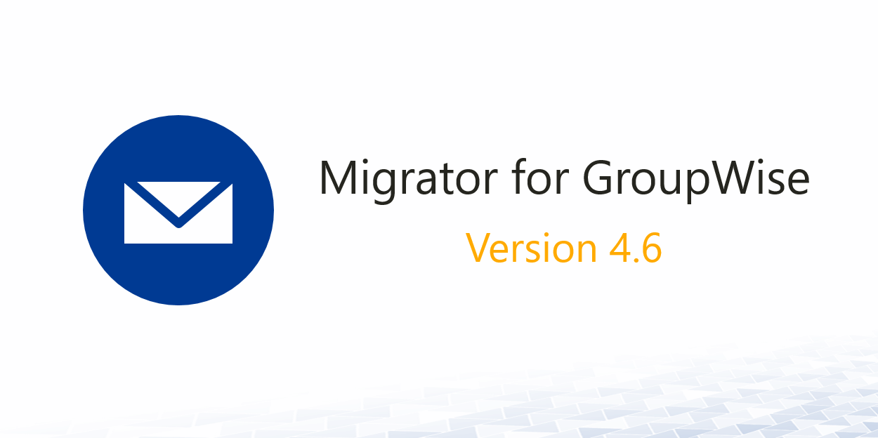 Migrator-for-GroupWise-4.6
