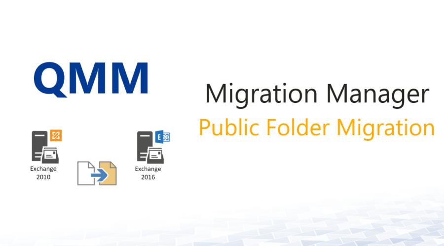 Quest QMM 8.13 – Public Folder Migration zu Exchange 2016