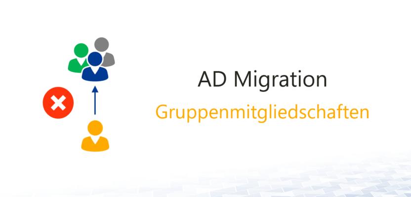 AD Migration und maximale Anzahl von Gruppenmitgliedschaften