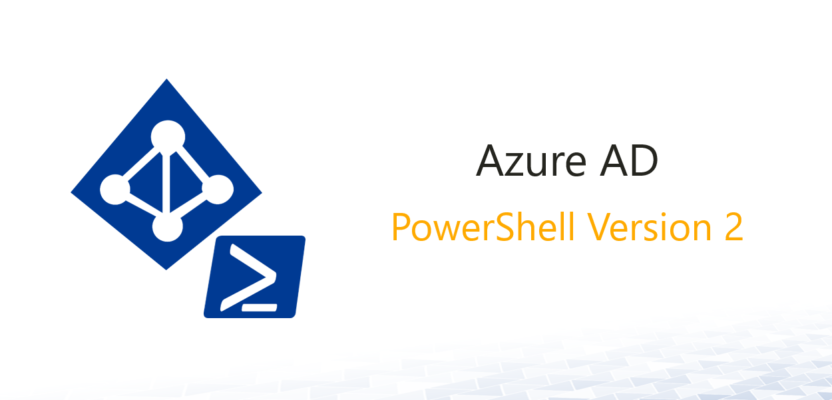 Azure Active Directory PowerShell Version 2