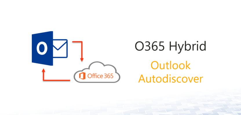 O365 Hybrid – Outlook Autodiscover