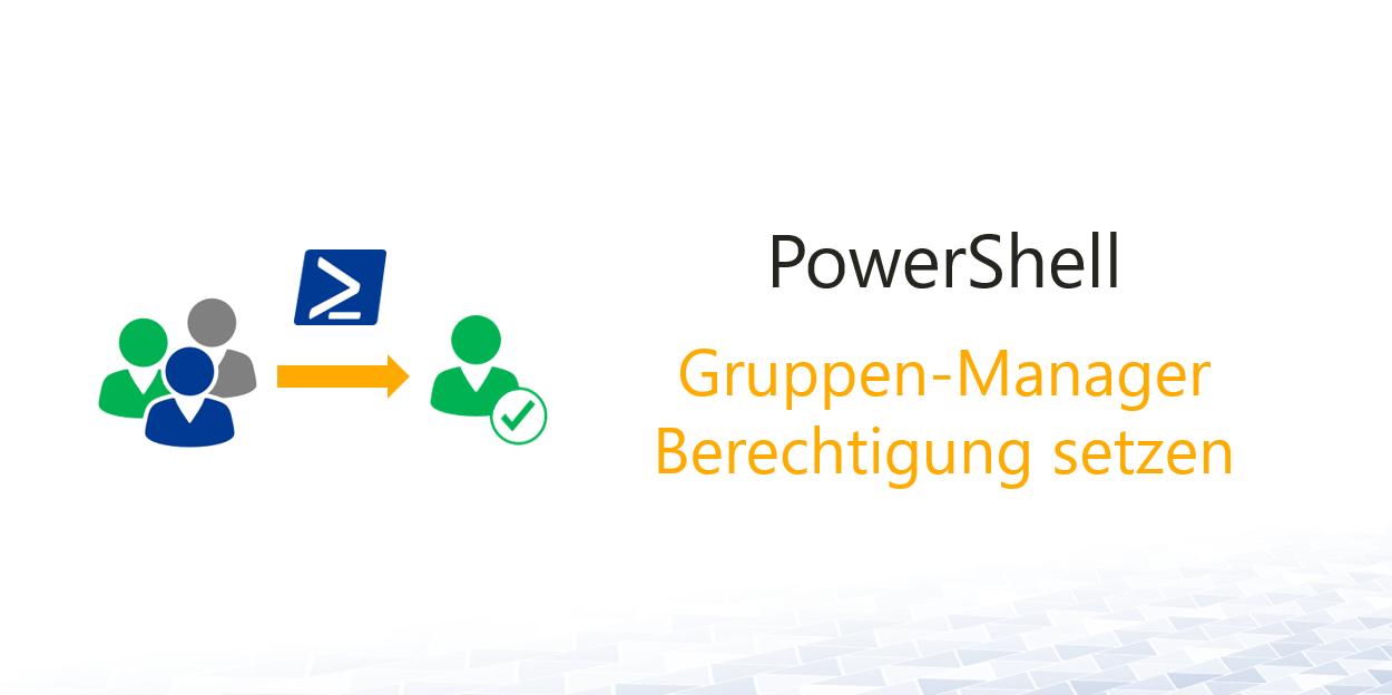 PowerShell-Gruppen-Manager