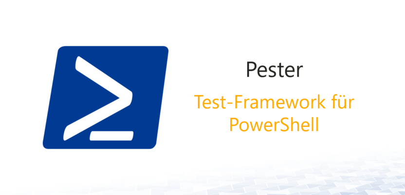 Pester: Test-Framework für PowerShell