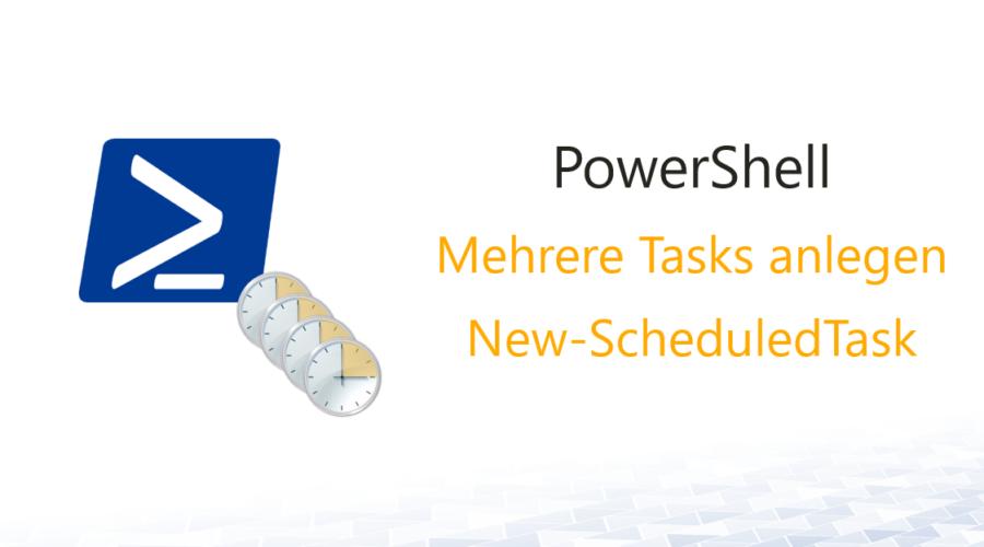 Tasks per PowerShell anlegen