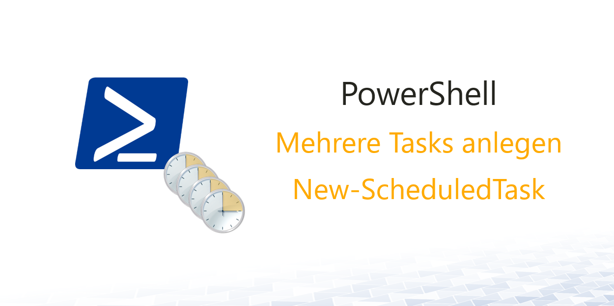 Tasks per PowerShell anlegen