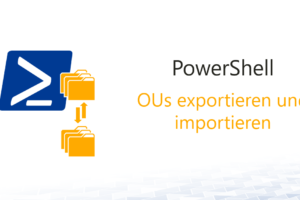 OUs exportieren und importieren