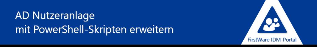 AD Nutzeranlage IDM-Portal