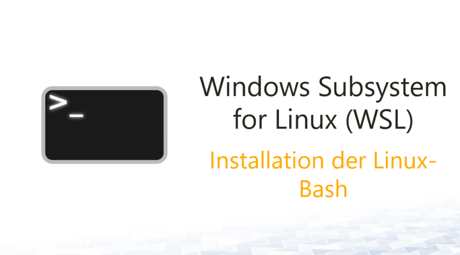 Native Linux-Bash unter Windows