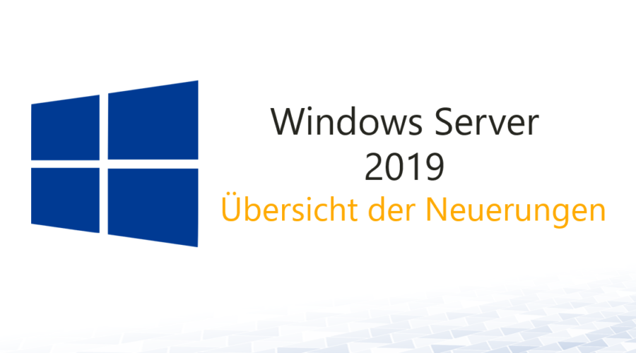Windows Server 2019 Übersicht