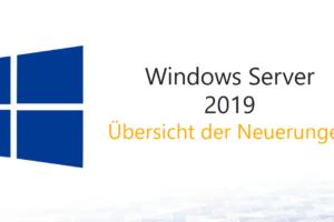 Windows Server 2019 Übersicht