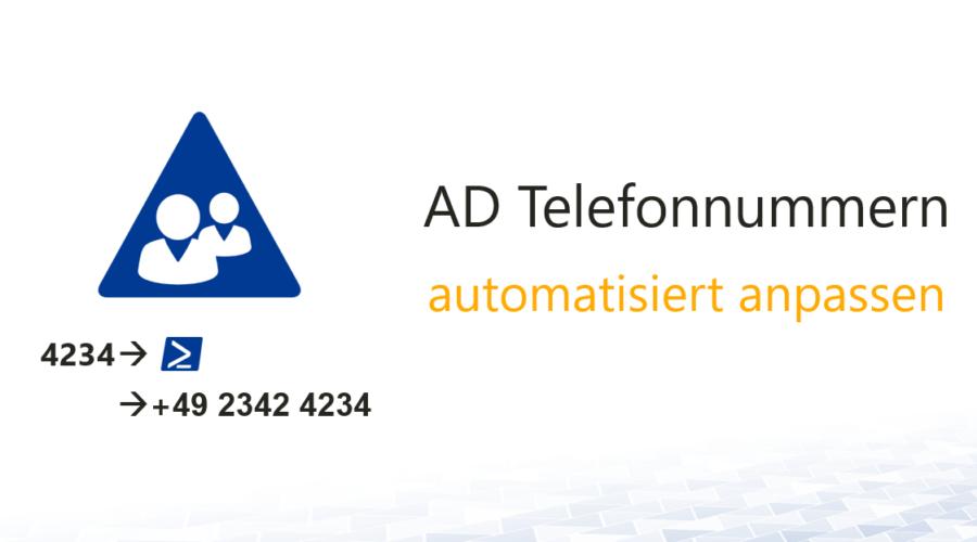 AD Telefonnummern automatisch korrigieren