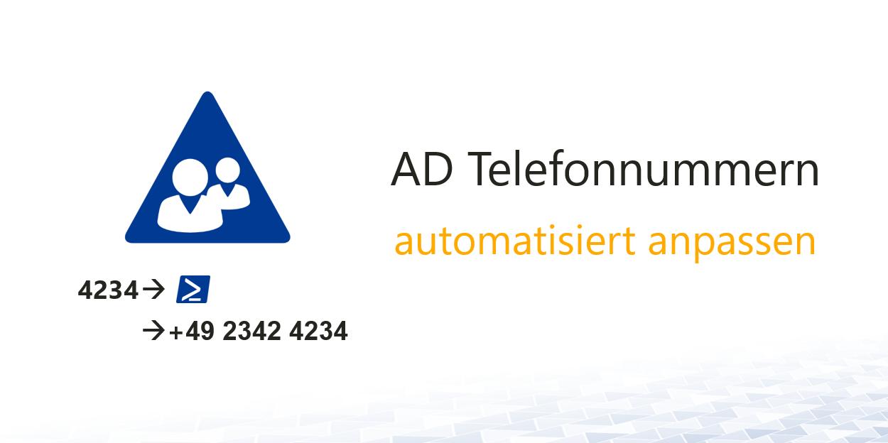 AD-Telefonnummern-automatisiert-anpassen