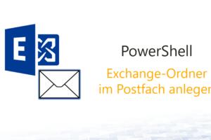 Neuen Exchange-Ordner im Postfach automatisch anlegen