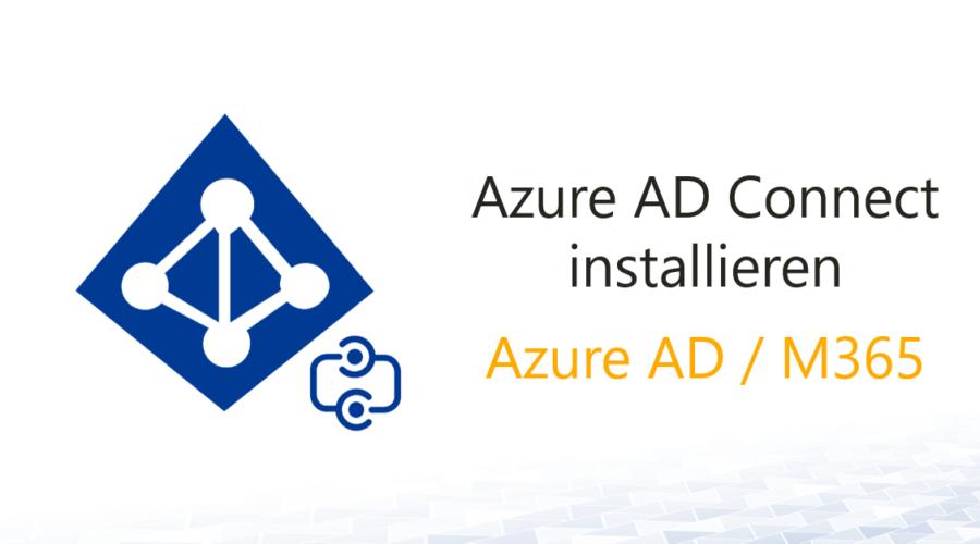 Azure AD Connect installieren