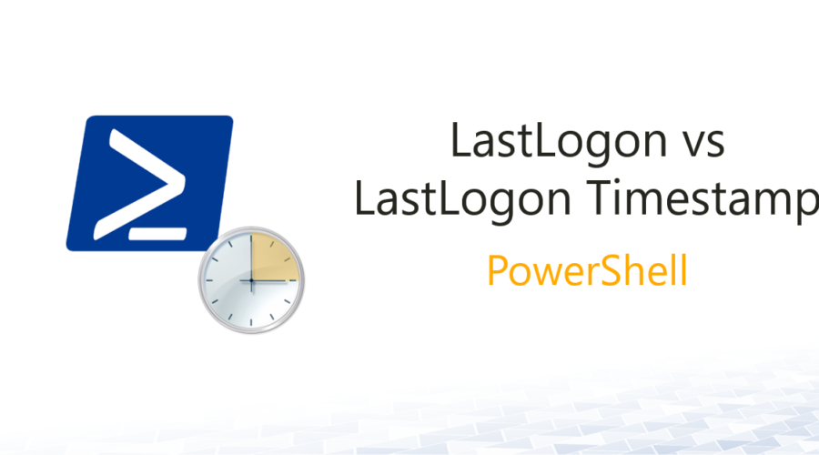 LastLogon vs. LastLogonTimestamp